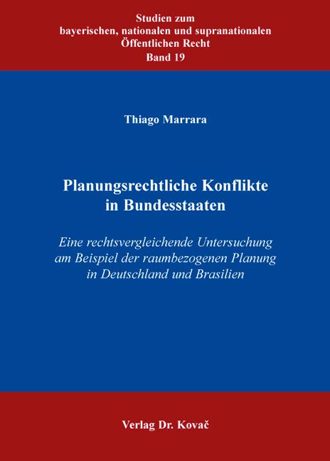 Cover: Planungsrechtliche Konflikte in Bundesstaaten