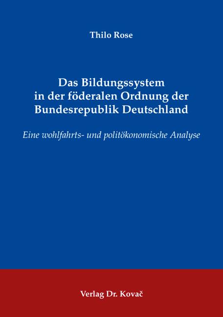 Cover: Das Bildungssystem in der föderalen Ordnung der Bundesrepublik Deutschland