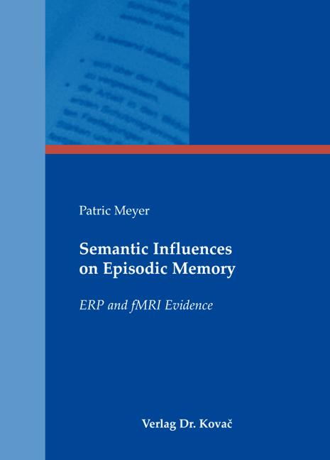 Cover: Semantic Influences on Episodic Memory