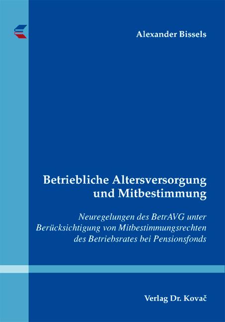 Cover: Betriebliche Altersversorgung und Mitbestimmung