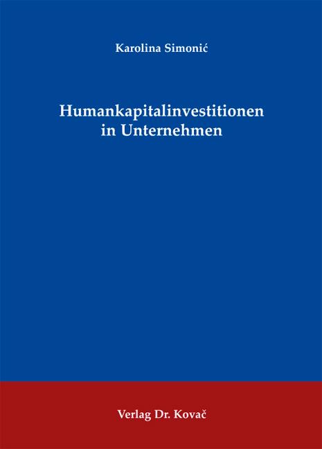 Cover: Humankapitalinvestitionen in Unternehmen