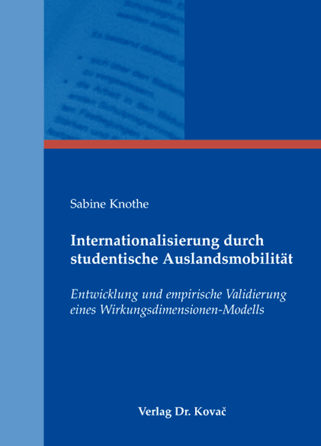 Cover: Internationalisierung durch studentische Auslandsmobilität
