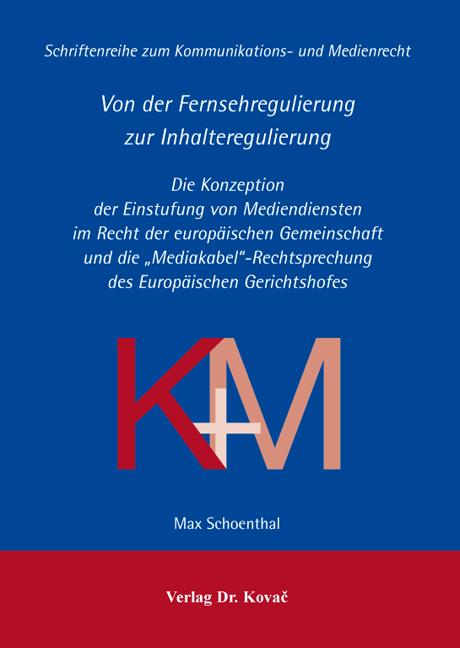 Cover: Von der Fernsehregulierung zur Inhalteregulierung
