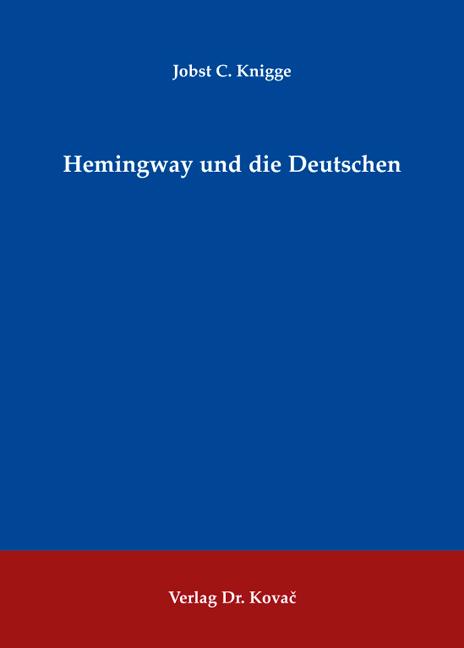 Cover: Hemingway und die Deutschen