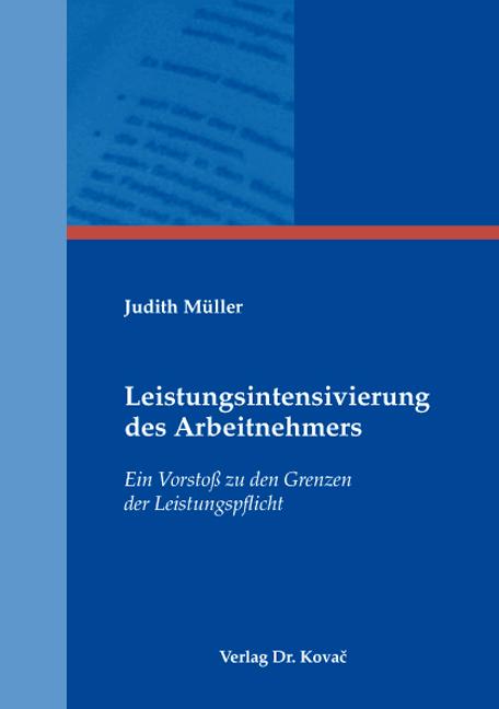 Cover: Leistungsintensivierung des Arbeitnehmers