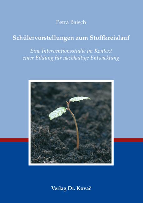 Cover: Schülervorstellungen zum Stoffkreislauf