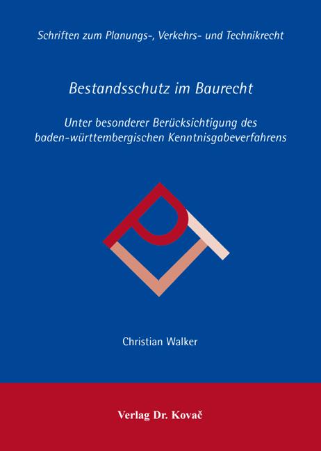 Cover: Bestandsschutz im Baurecht