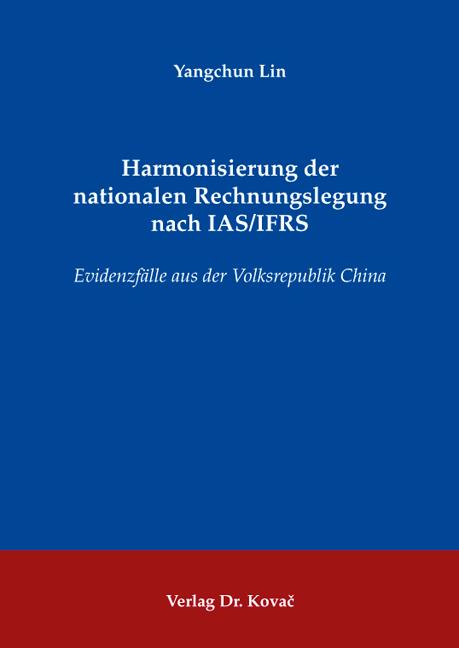 Cover: Harmonisierung der nationalen Rechnungslegung nach IAS/IFRS