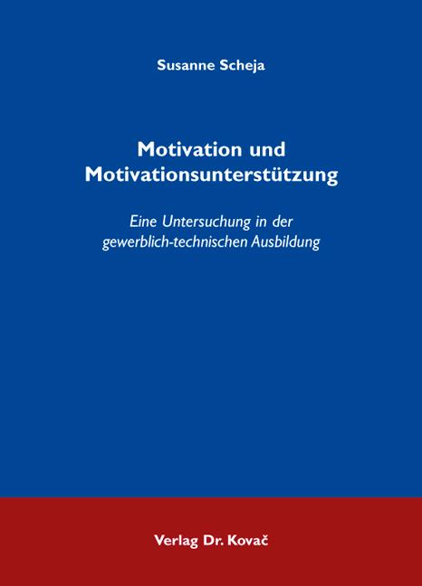 Cover: Motivation und Motivationsunterstützung