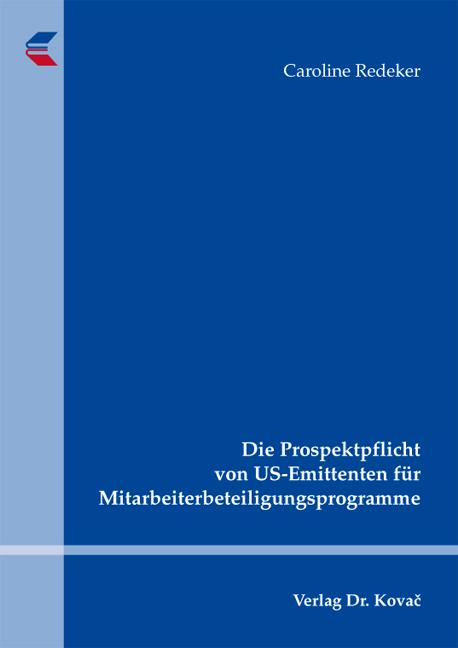 Cover: Die Prospektpflicht von US-Emittenten für Mitarbeiterbeteiligungsprogramme