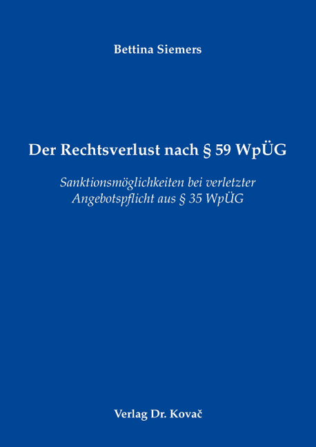 Cover: Der Rechtsverlust nach § 59 WpÜG