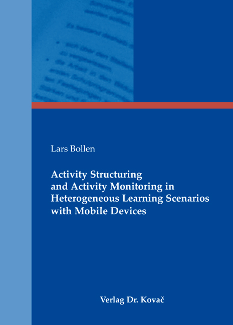 Cover: Activity Structuring and Activity Monitoring in Heterogeneous Learning Scenarios with Mobile Devices