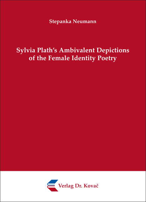 Cover: Sylvia Plath's Ambivalent Depictions of the Female Identity Poetry