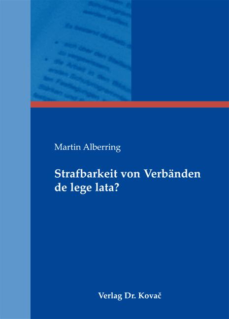 Cover: Strafbarkeit von Verbänden de lege lata?
