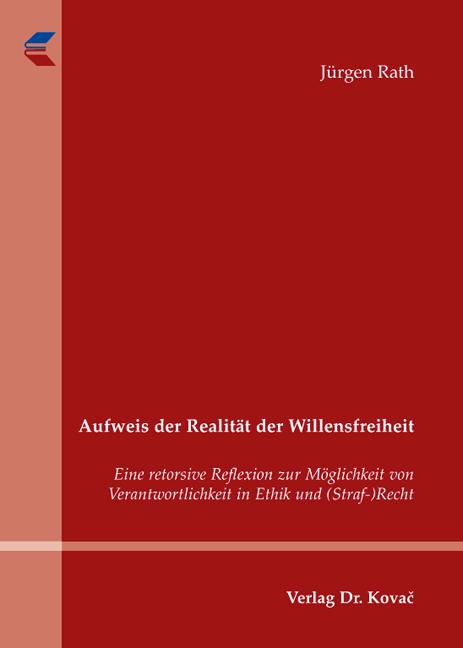 Cover: Aufweis der Realität der Willensfreiheit