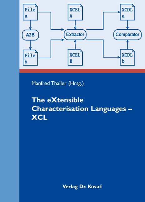 Cover: The eXtensible CharacterisationLanguages – XCL