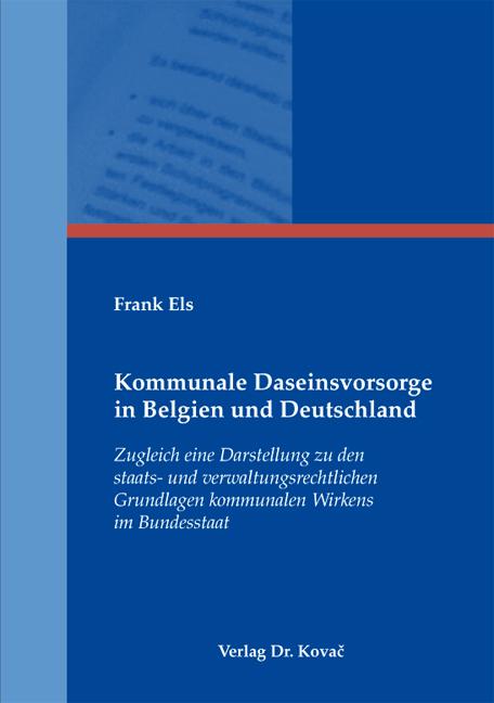 Cover: Kommunale Daseinsvorsorge in Belgien und Deutschland
