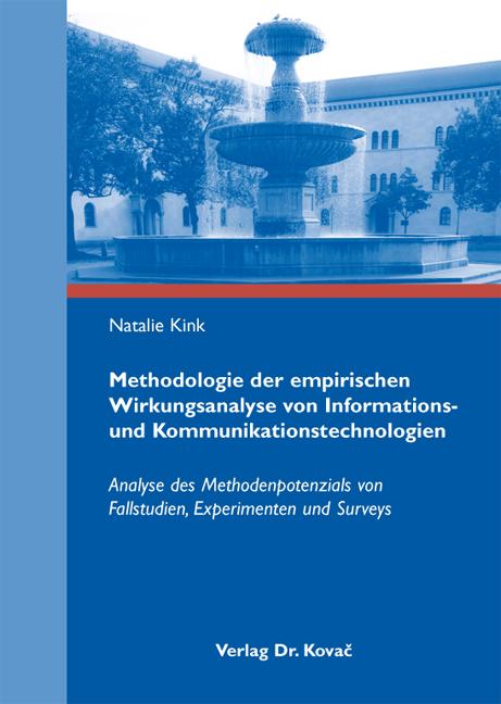 Cover: Methodologie der empirischen Wirkungsanalyse von Informations- und Kommunikationstechnologien