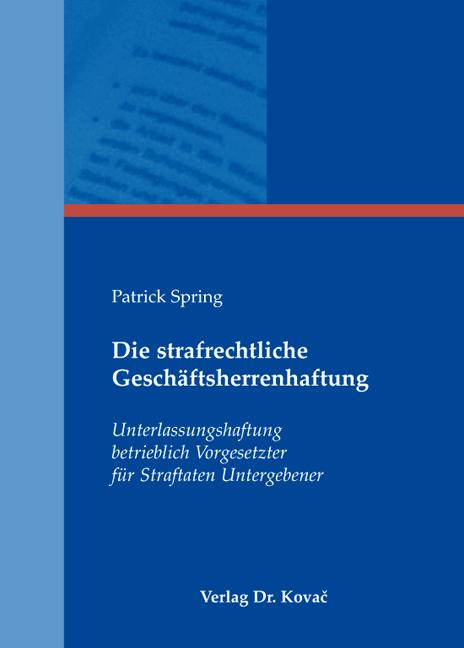 Cover: Die strafrechtliche Geschäftsherrenhaftung