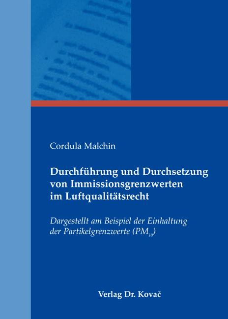 Cover: Durchführung und Durchsetzung von Immissionsgrenzwerten im Luftqualitätsrecht