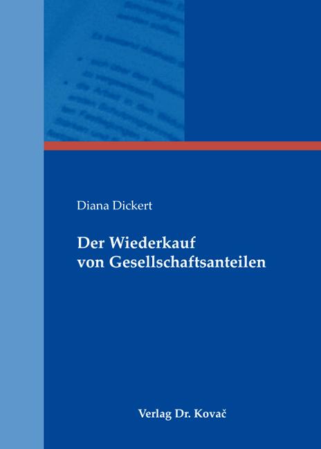 Cover: Der Wiederkauf von Gesellschaftsanteilen