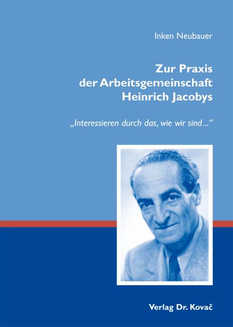 Cover: Zur Praxis der Arbeitsgemeinschaft Heinrich Jacobys