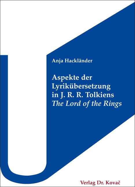 Cover: Aspekte der Lyrikübersetzung in J. R. R. Tolkiens The Lord of the Rings