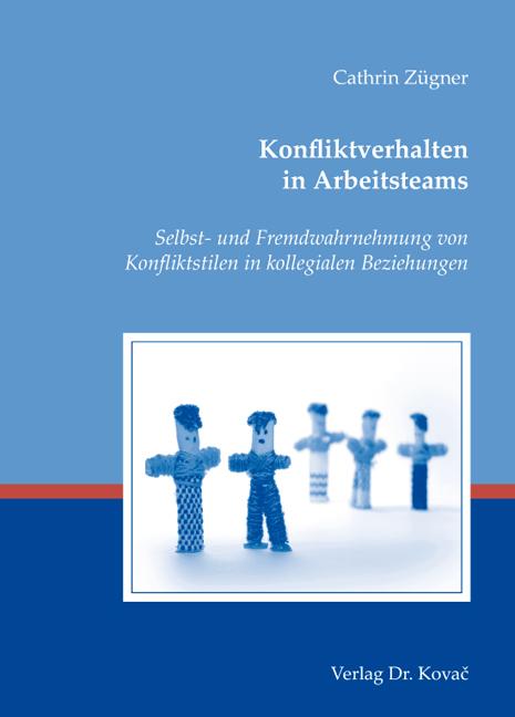 Cover: Konfliktverhalten in Arbeitsteams