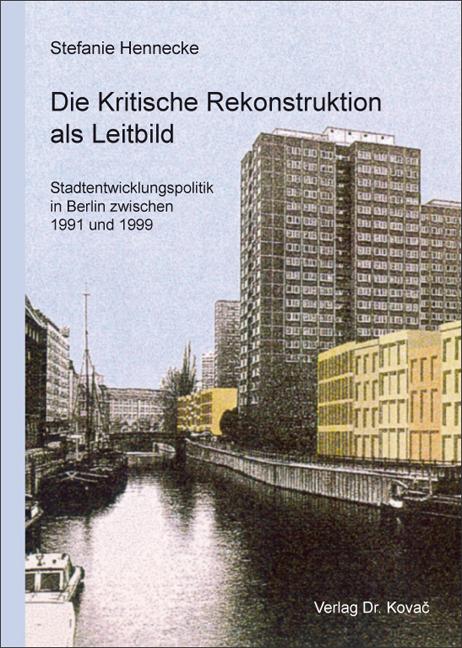 Cover: Die Kritische Rekonstruktion als Leitbild