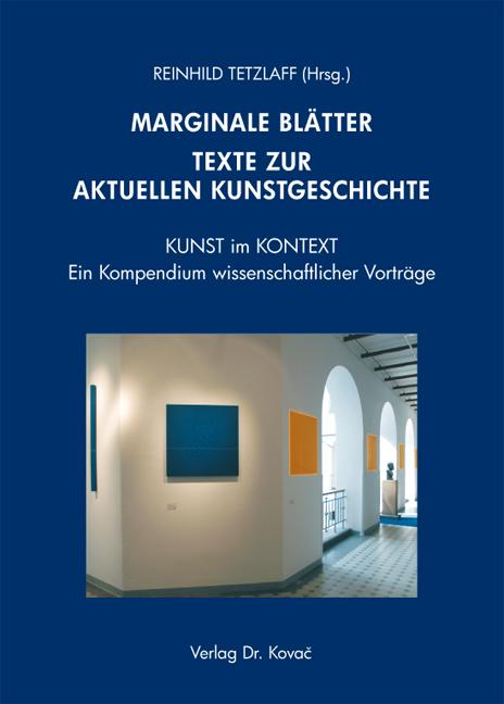 Cover: MARGINALE BLÄTTER – Texte zur aktuellen Kunstgeschichte