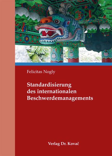 Cover: Standardisierung des internationalen Beschwerdemanagements