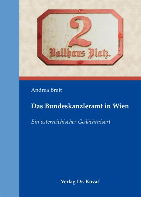 Cover: Das Bundeskanzleramt in Wien