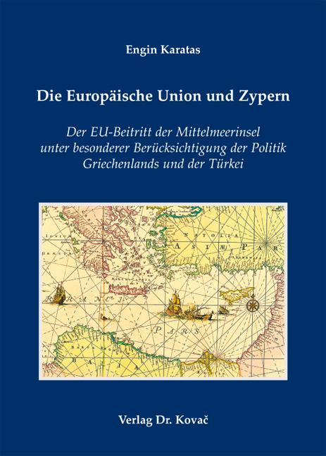 Cover: Die Europäische Union und Zypern