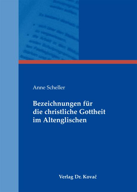 Cover: Bezeichnungen für die christliche Gottheit im Altenglischen