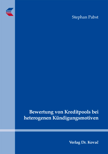 Cover: Bewertung von Kreditpools bei heterogenen Kündigungsmotiven