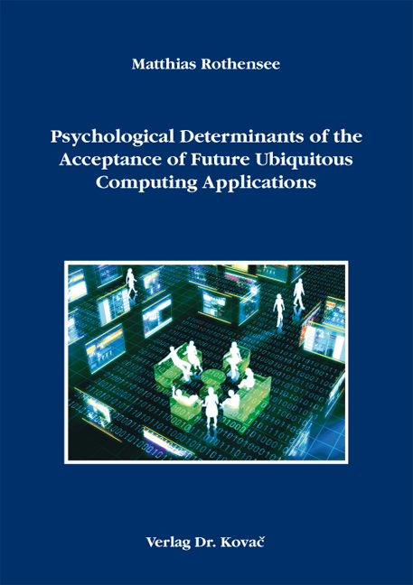 Cover: Psychological Determinants of the Acceptance of Future Ubiquitous Computing Applications