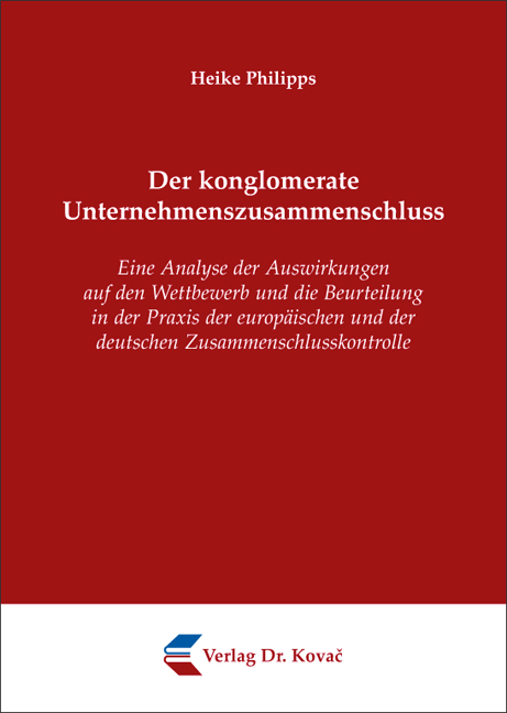 Cover: Der konglomerate Unternehmenszusammenschluss