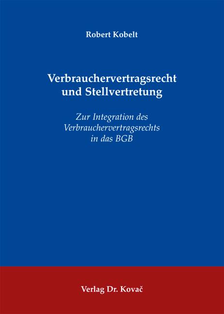 Cover: Verbrauchervertragsrecht und Stellvertretung