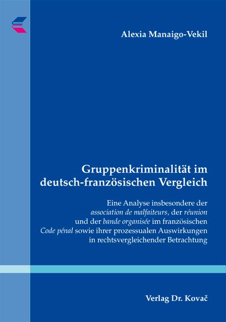 Cover: Gruppenkriminalität im deutsch-französischen Vergleich