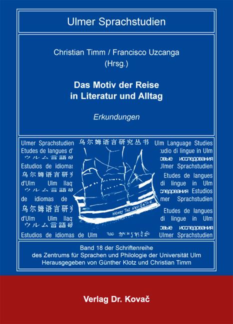 Cover: Das Motiv der Reise in Literatur und Alltag