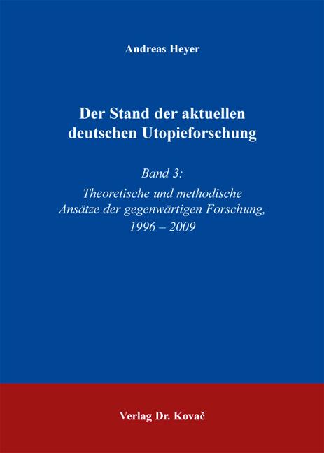 Cover: Der Stand der aktuellen deutschen Utopieforschung