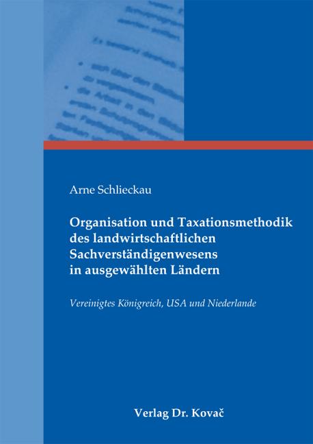Cover: Organisation und Taxationsmethodik des landwirtschaftlichen Sachverständigenwesens in ausgewählten Ländern