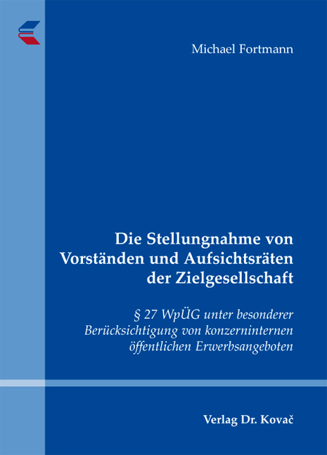 Cover: Die Stellungnahme von Vorständen und Aufsichtsräten der Zielgesellschaft