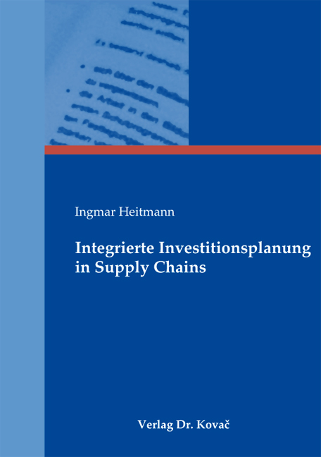 Cover: Integrierte Investitionsplanung in Supply Chains