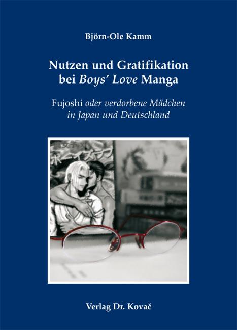 Cover: Nutzen und Gratifikation bei Boys' Love Manga