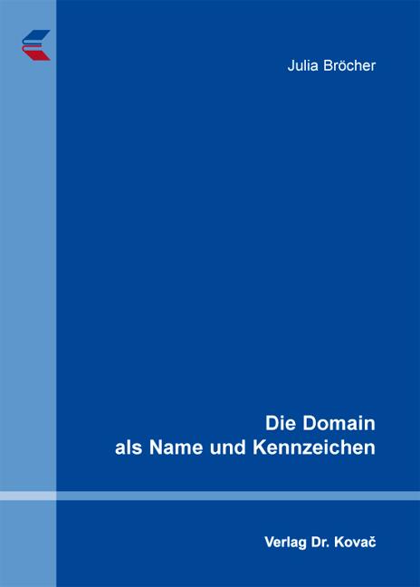 Cover: Die Domain als Name und Kennzeichen