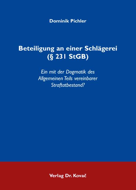 Cover: Beteiligung an einer Schlägerei (§ 231 StGB)