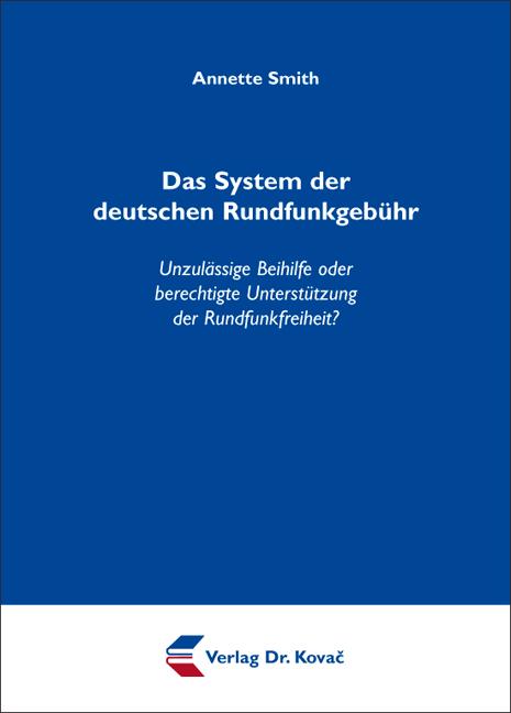 Cover: Das System der deutschen Rundfunkgebühr
