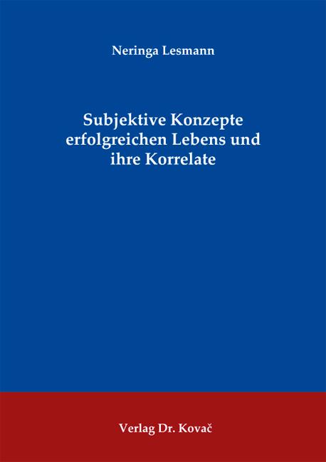Cover: Subjektive Konzepte erfolgreichen Lebens und ihre Korrelate