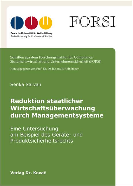 Cover: Reduktion staatlicher Wirtschaftsüberwachung durch Managementsysteme